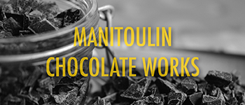 Manitoulin Chocolate Works Project